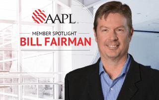 Bill Fairman, AAPL Member Spotlight